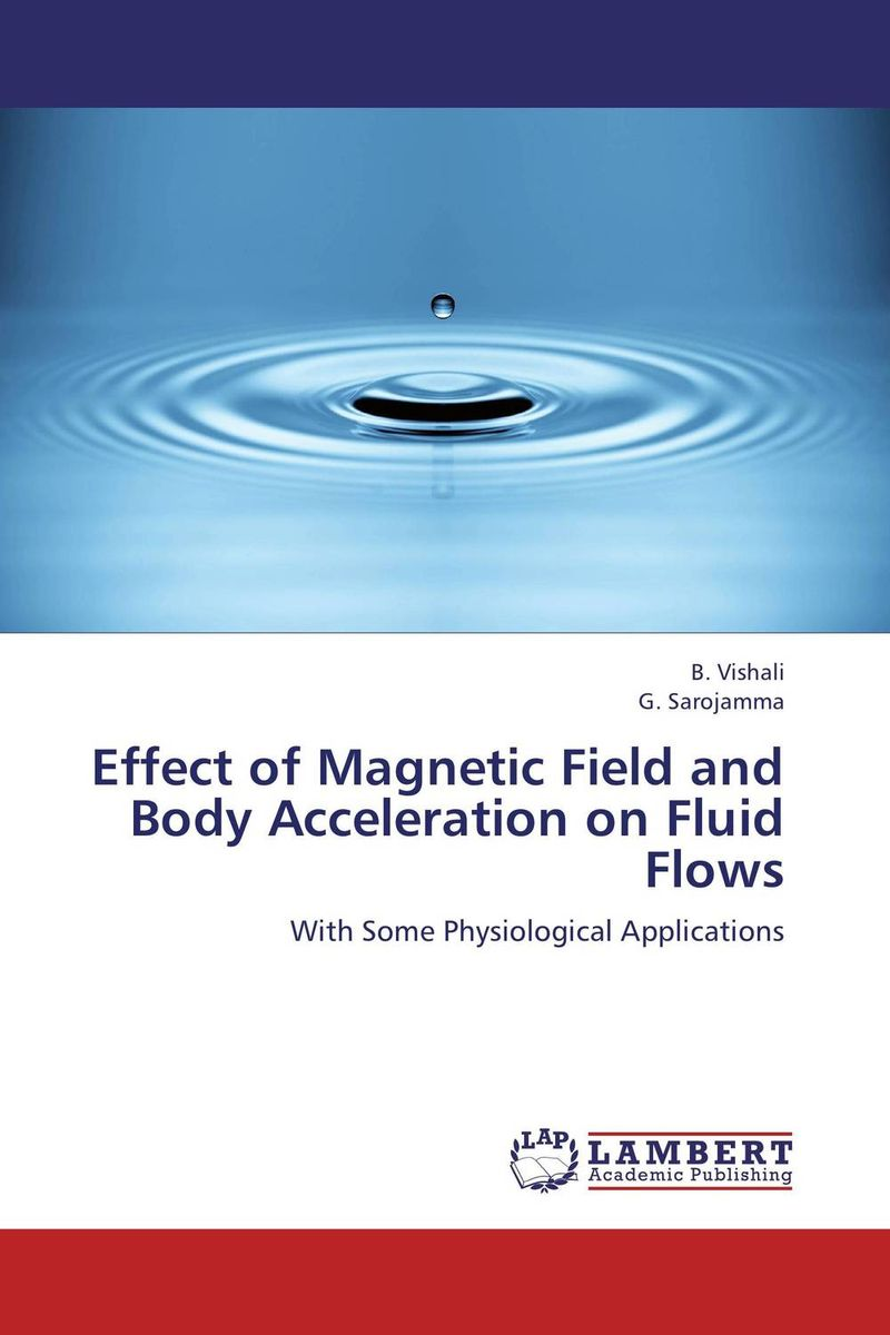 Effect of Magnetic Field and Body Acceleration on Fluid Flows недорого