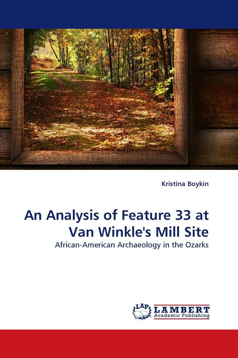 An Analysis of Feature 33 at Van Winkle's Mill Site  vipul k patel analysis of ball mill