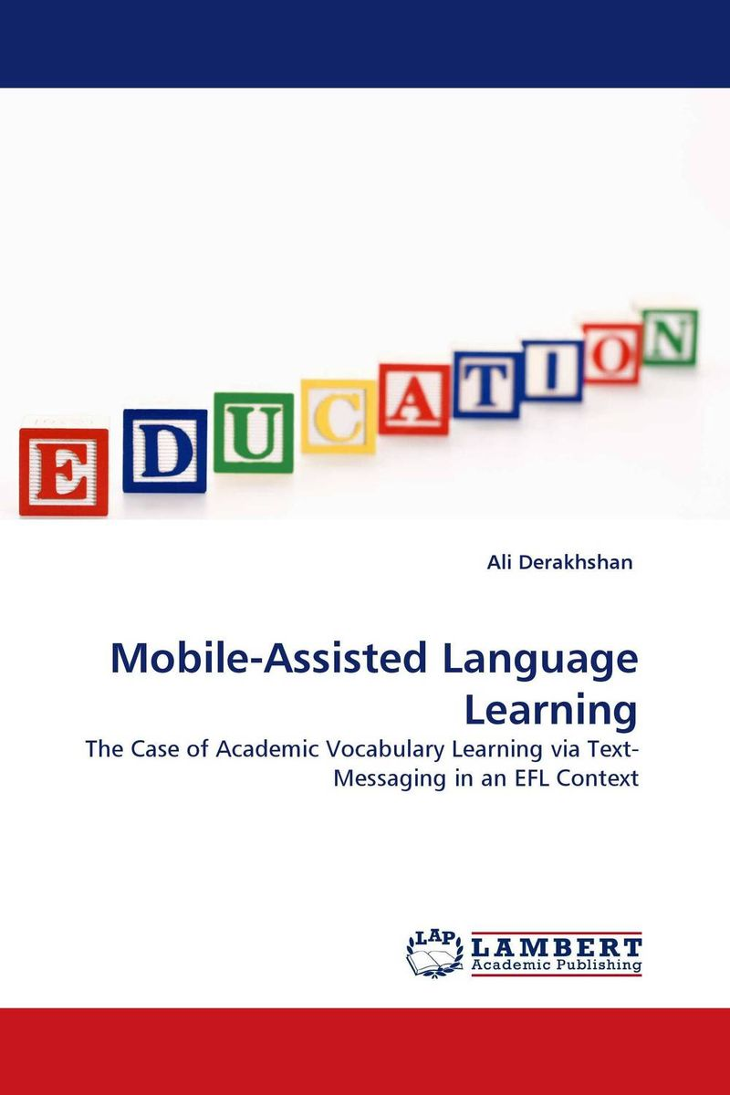 Mobile-Assisted Language Learning second language vocabulary learning