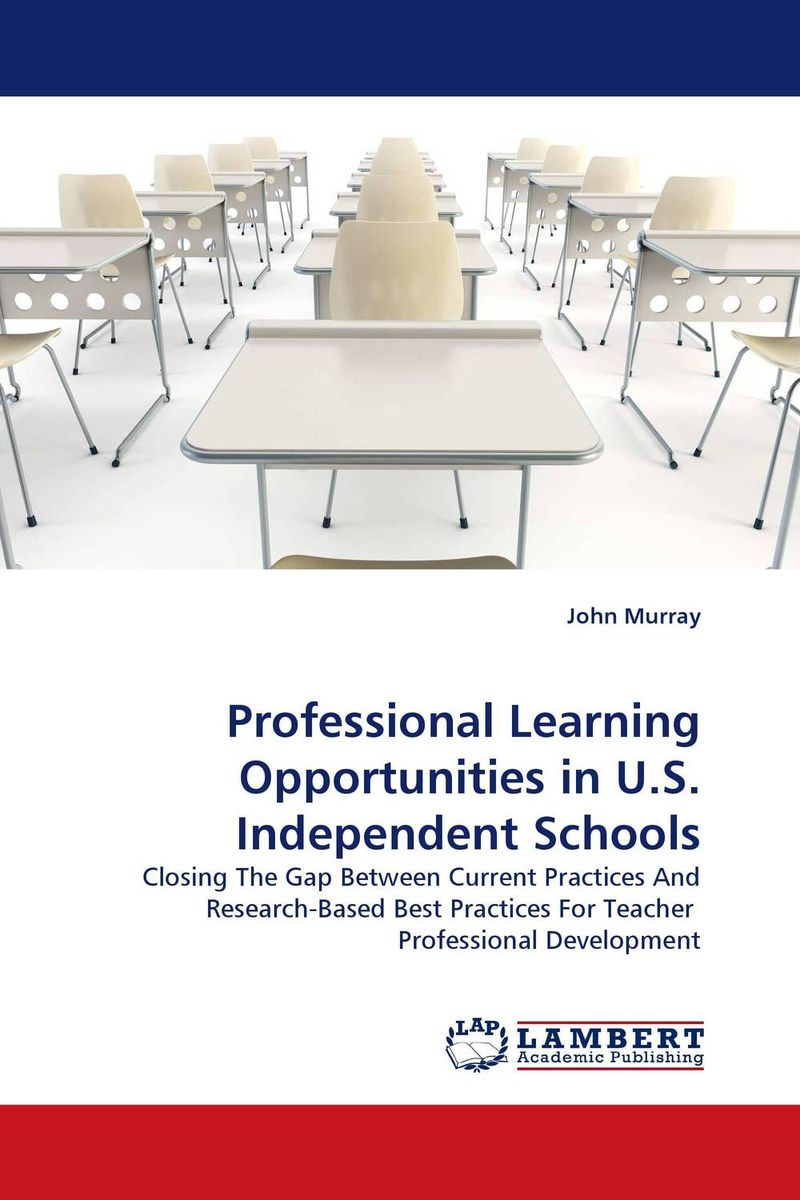 Professional Learning Opportunities in U.S. Independent Schools teachers as team leaders in a professional learning community