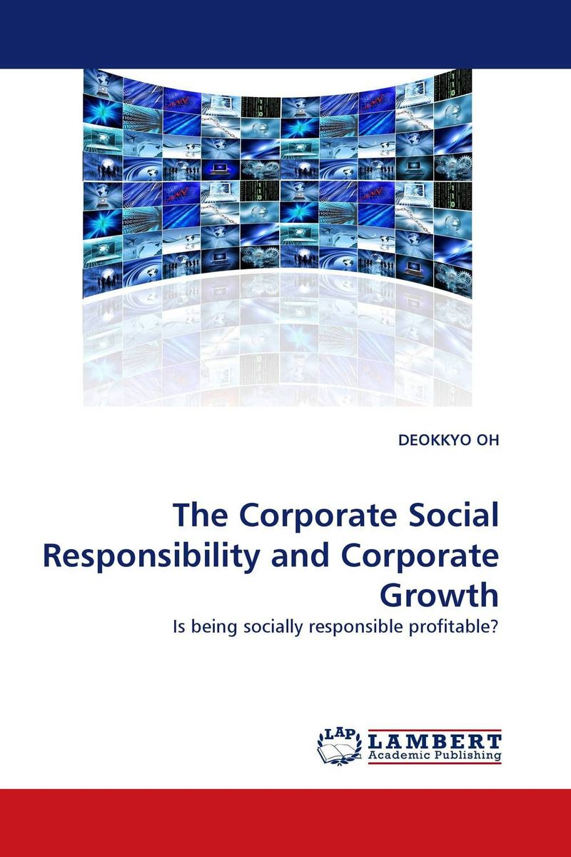 The Corporate Social Responsibility and Corporate Growth corporate governance and firm value