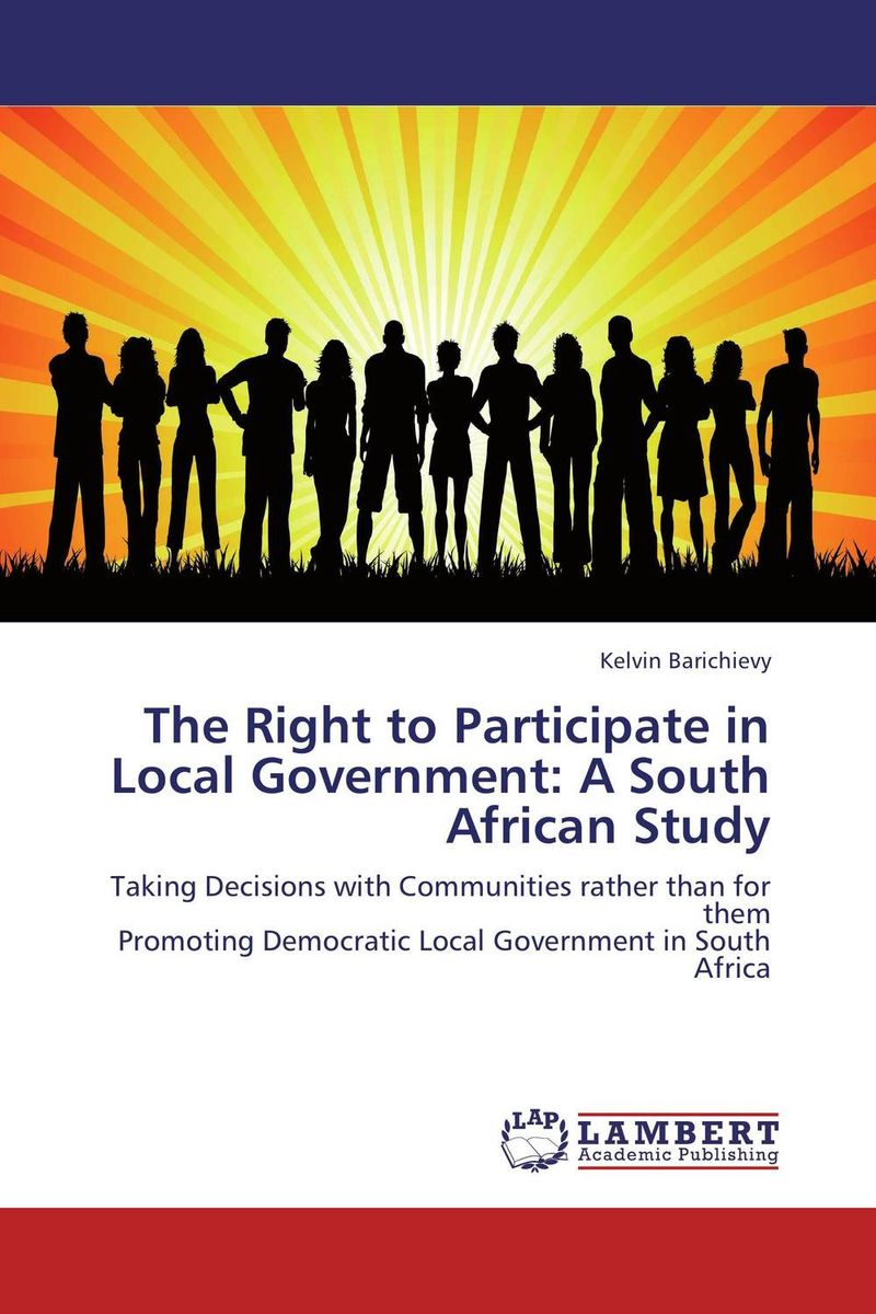The Right to Participate in Local Government: A South African Study
