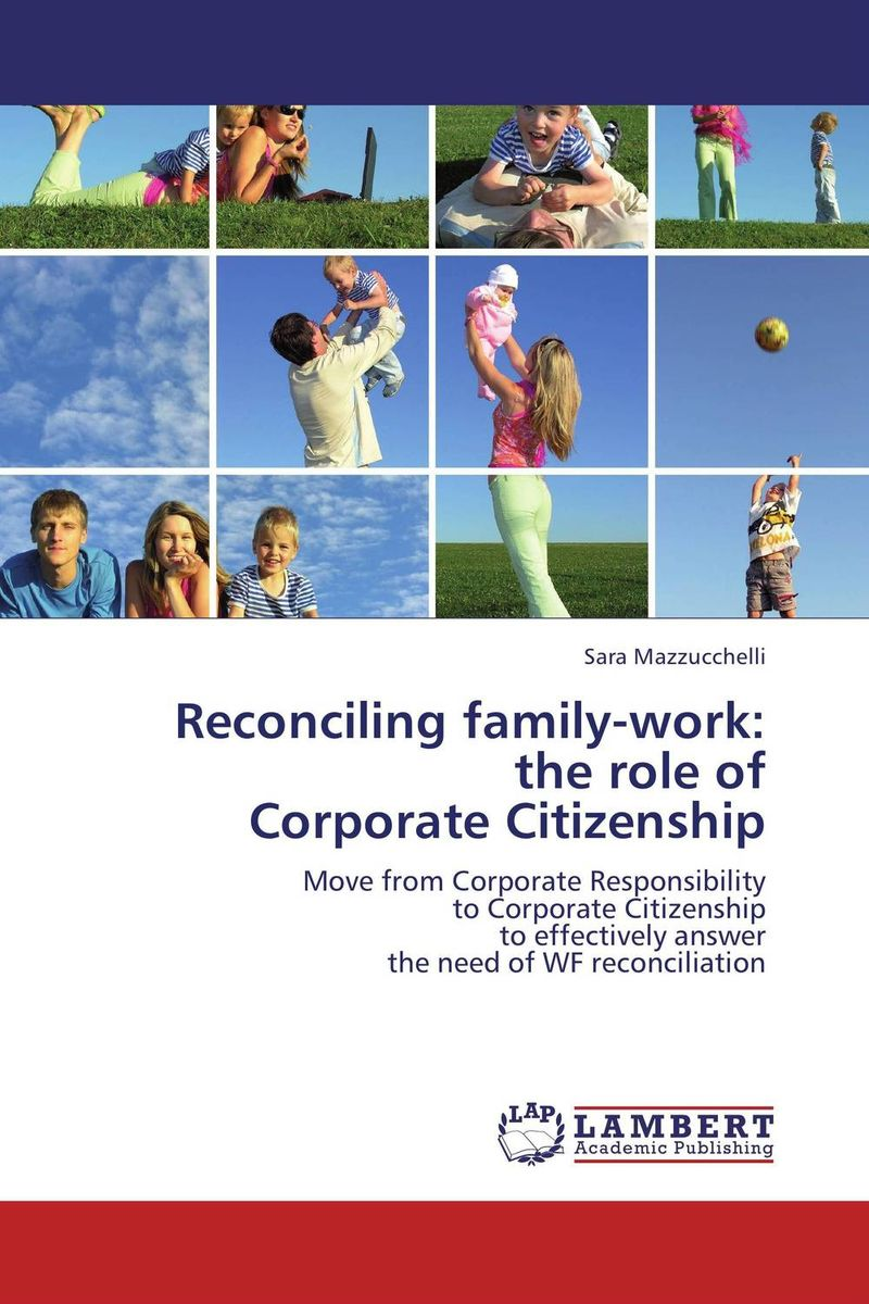 Reconciling family-work: the role of Corporate Citizenship the role of family interventions in the therapy of eating disorders