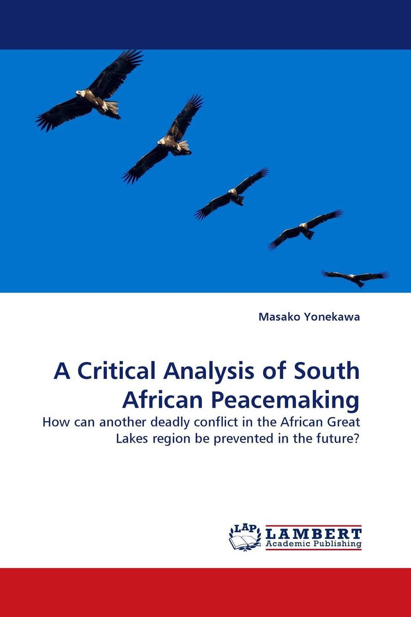 A Critical Analysis of South African Peacemaking south african mnes in africa