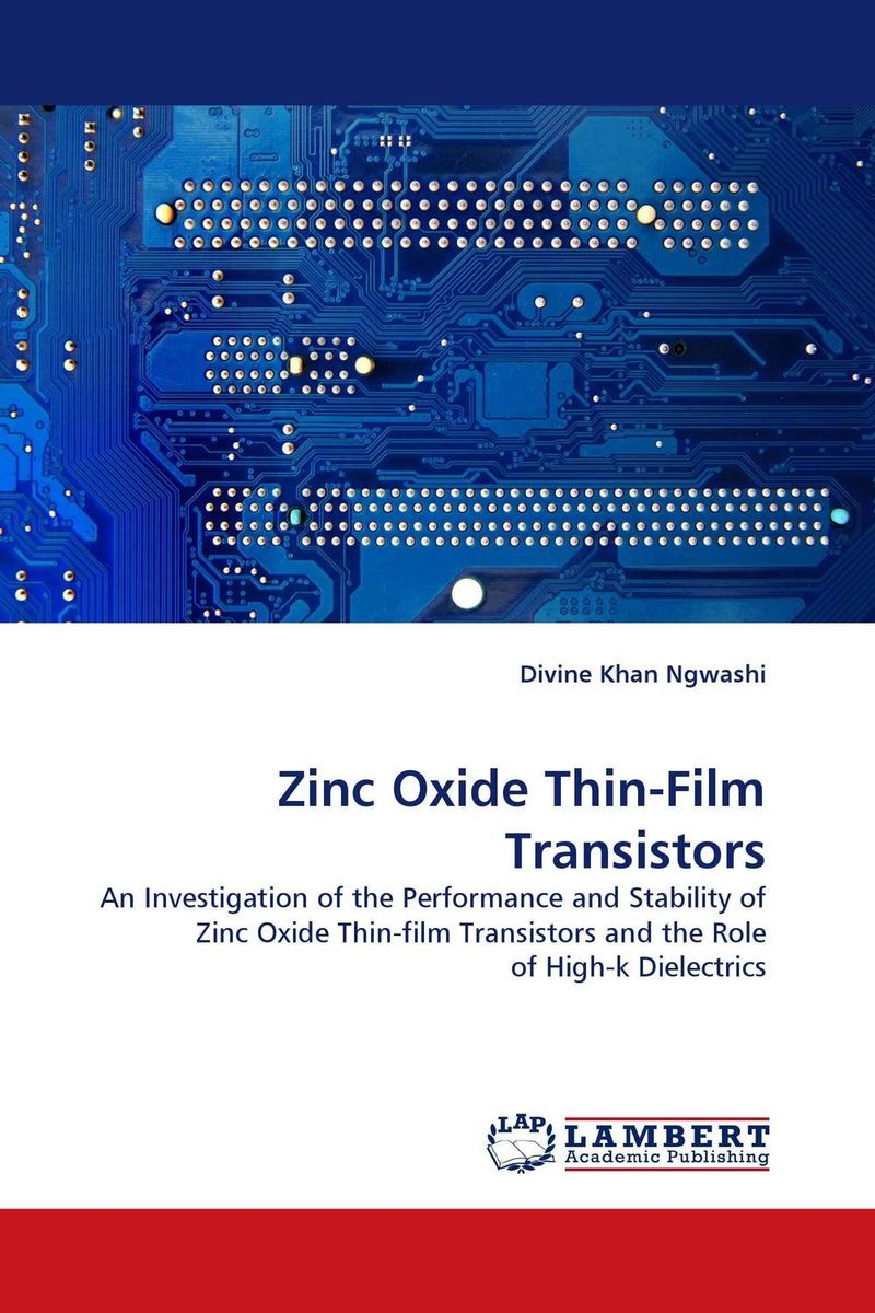 Zinc Oxide Thin-Film Transistors study of point defects in solids and thin films