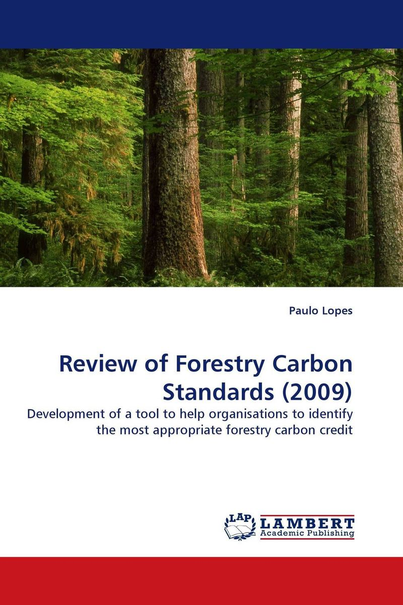 Review of Forestry Carbon Standards (2009) voluntary associations in tsarist russia – science patriotism and civil society