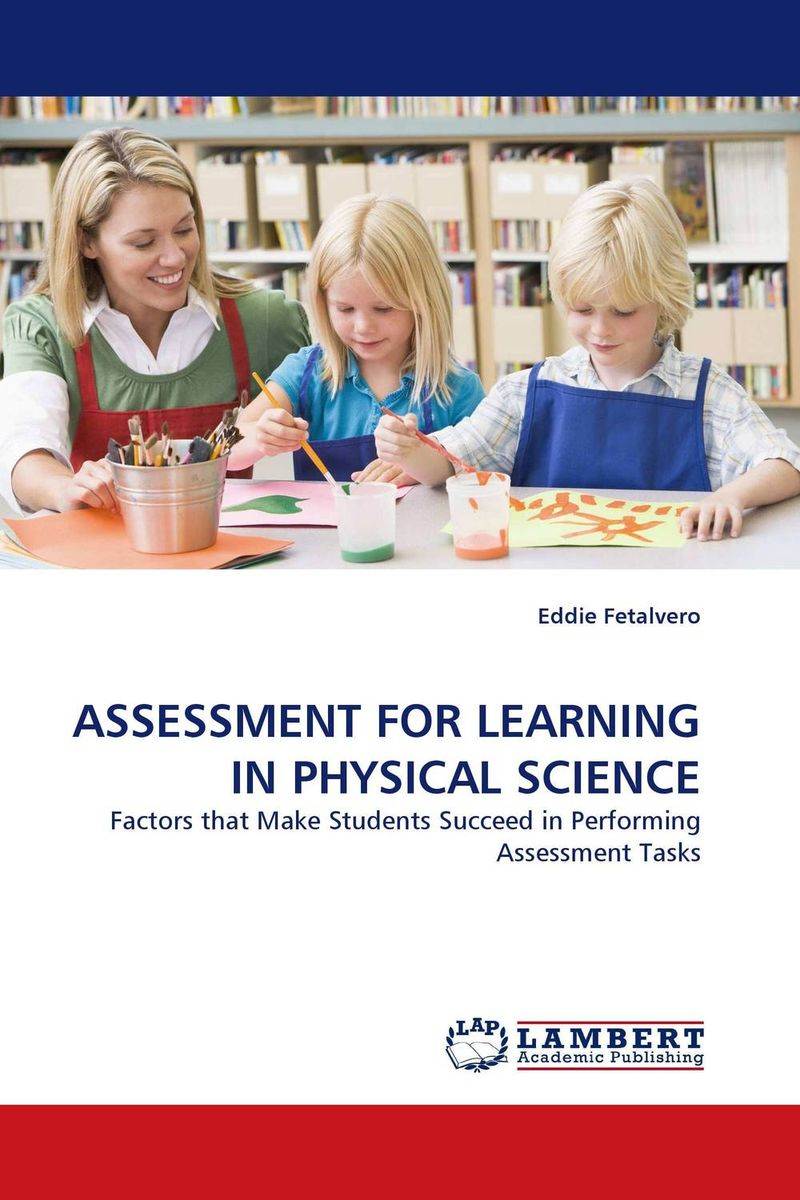 ASSESSMENT FOR LEARNING IN PHYSICAL SCIENCE betty mcdonald reflective assessment and service learning