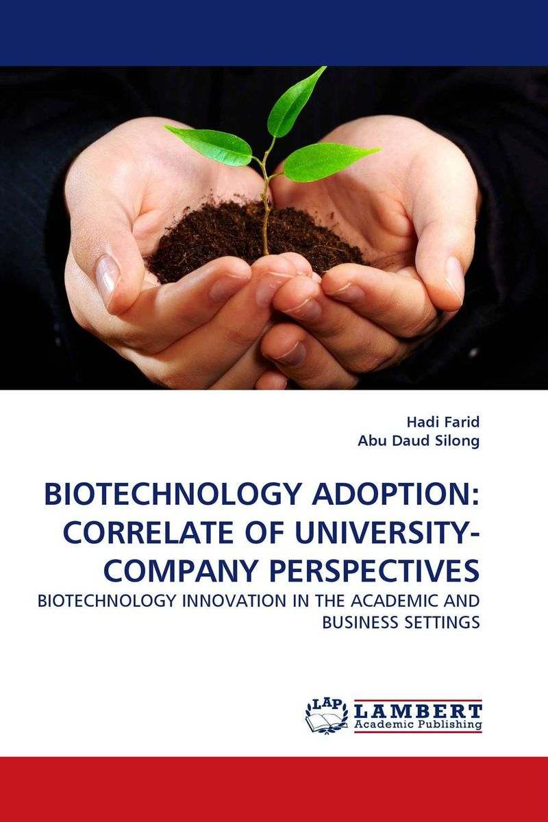 BIOTECHNOLOGY ADOPTION: CORRELATE OF UNIVERSITY-COMPANY PERSPECTIVES farm level adoption of water system innovations in semi arid areas