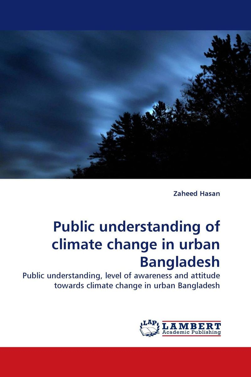 Public understanding of climate change in urban Bangladesh купить