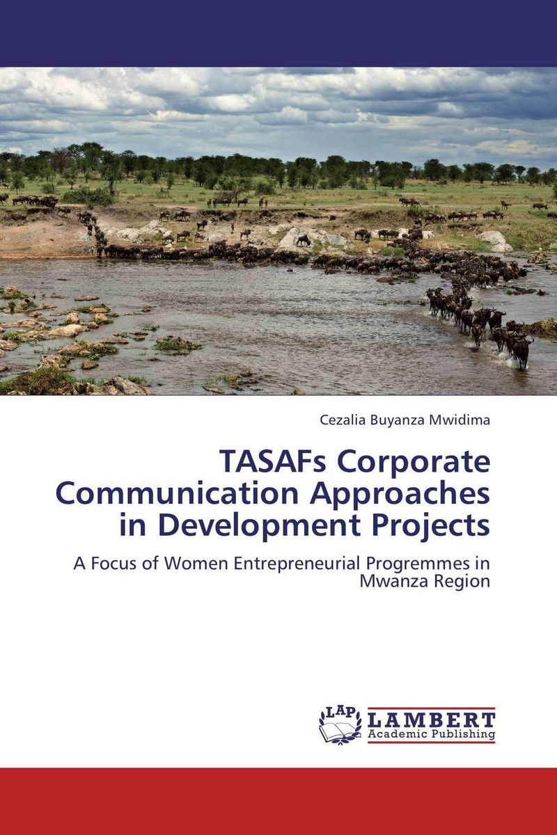TASAFs Corporate Communication Approaches in Development Projects