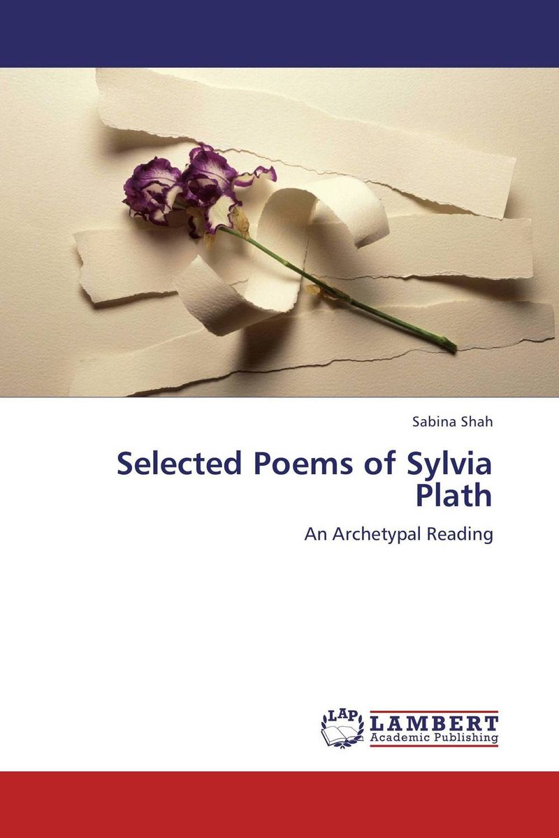 Selected Poems of Sylvia Plath vrunda shah and vipul shah herbal therapy for liver disease