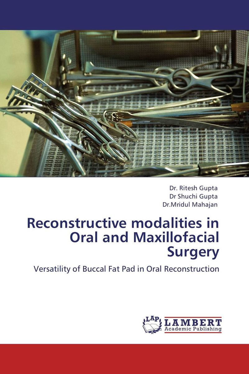Reconstructive modalities in Oral and Maxillofacial Surgery uj moore principles of oral and maxillofacial surgery 6e