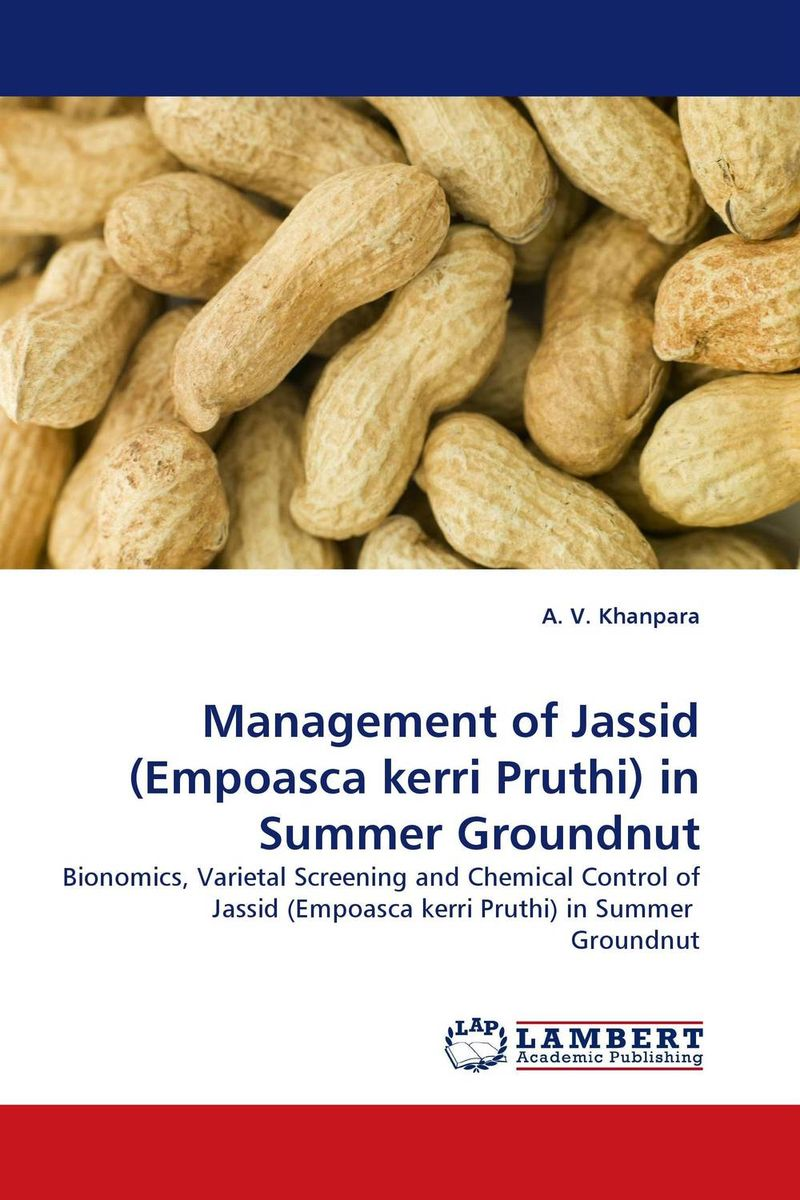 Management of Jassid (Empoasca kerri Pruthi) in Summer Groundnut h n gour pankaj sharma and rakesh kaushal pathological aspects and management of root rot of groundnut