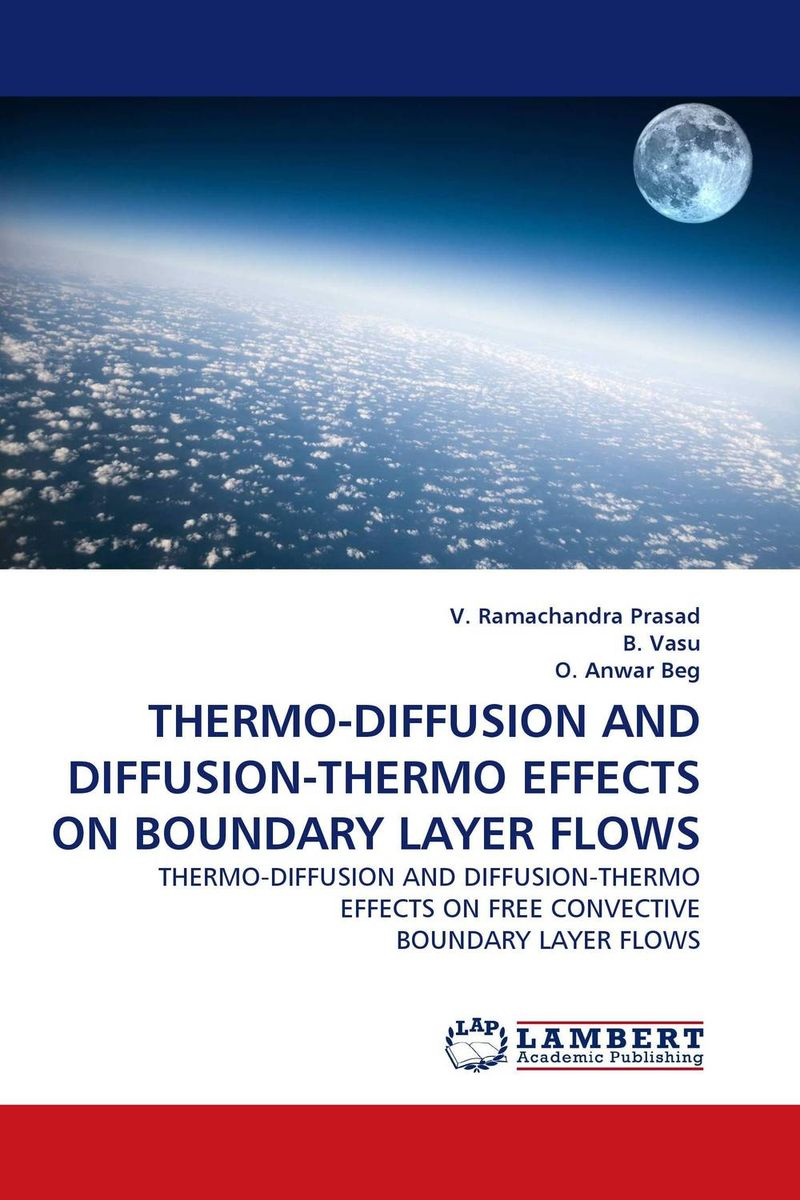 THERMO-DIFFUSION AND DIFFUSION-THERMO EFFECTS ON BOUNDARY LAYER FLOWS ananda reddy narravula vijay kumar varma s and raju m c effects of chemical reaction on two and three dimensional mhd flows