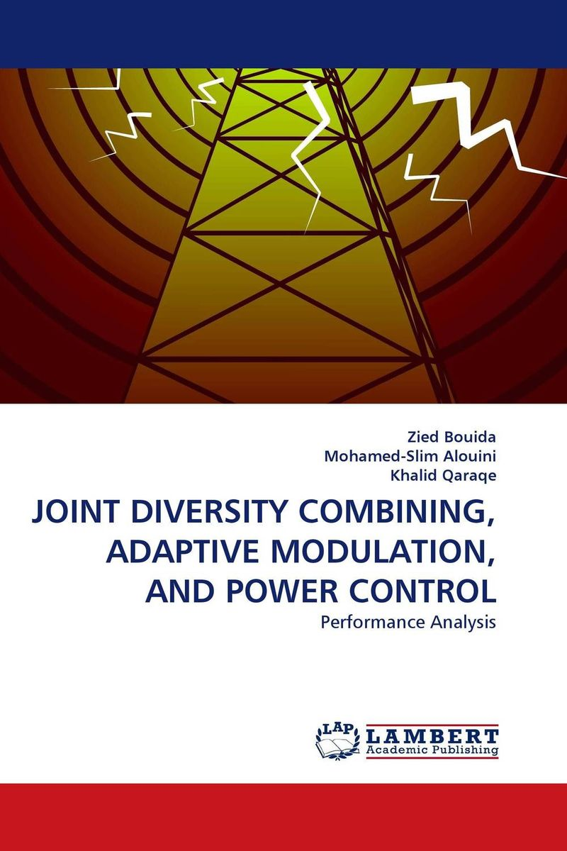 JOINT DIVERSITY COMBINING, ADAPTIVE MODULATION, AND POWER CONTROL linguistic diversity and social justice