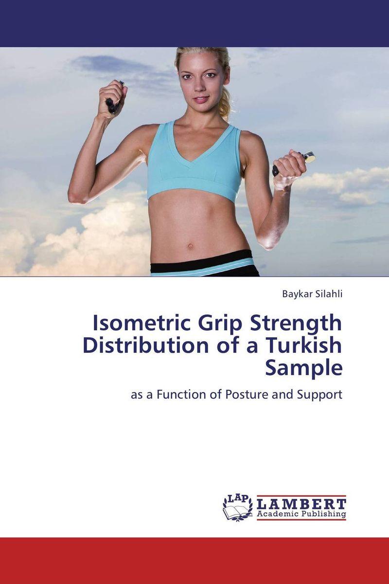Isometric Grip Strength Distribution of a Turkish Sample цена