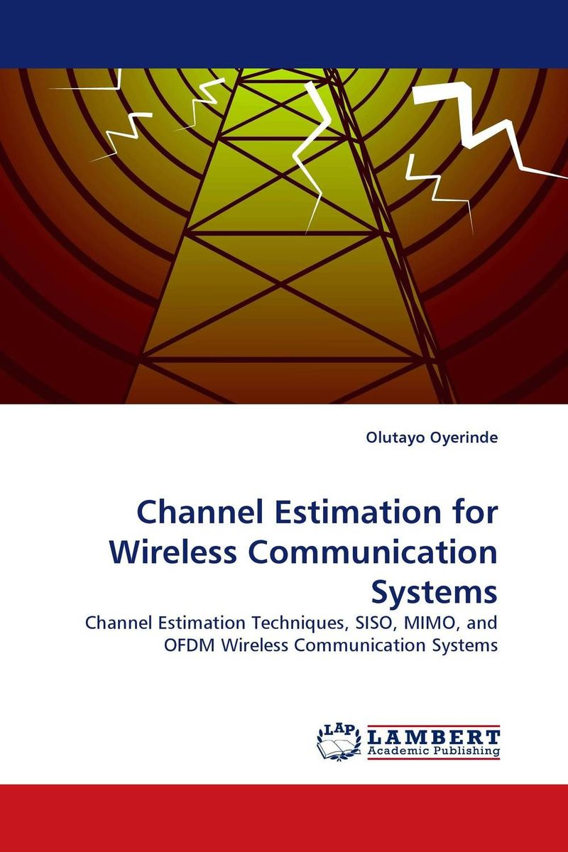 Channel Estimation for Wireless Communication Systems interference cancellation methods in mimo ofdm systems