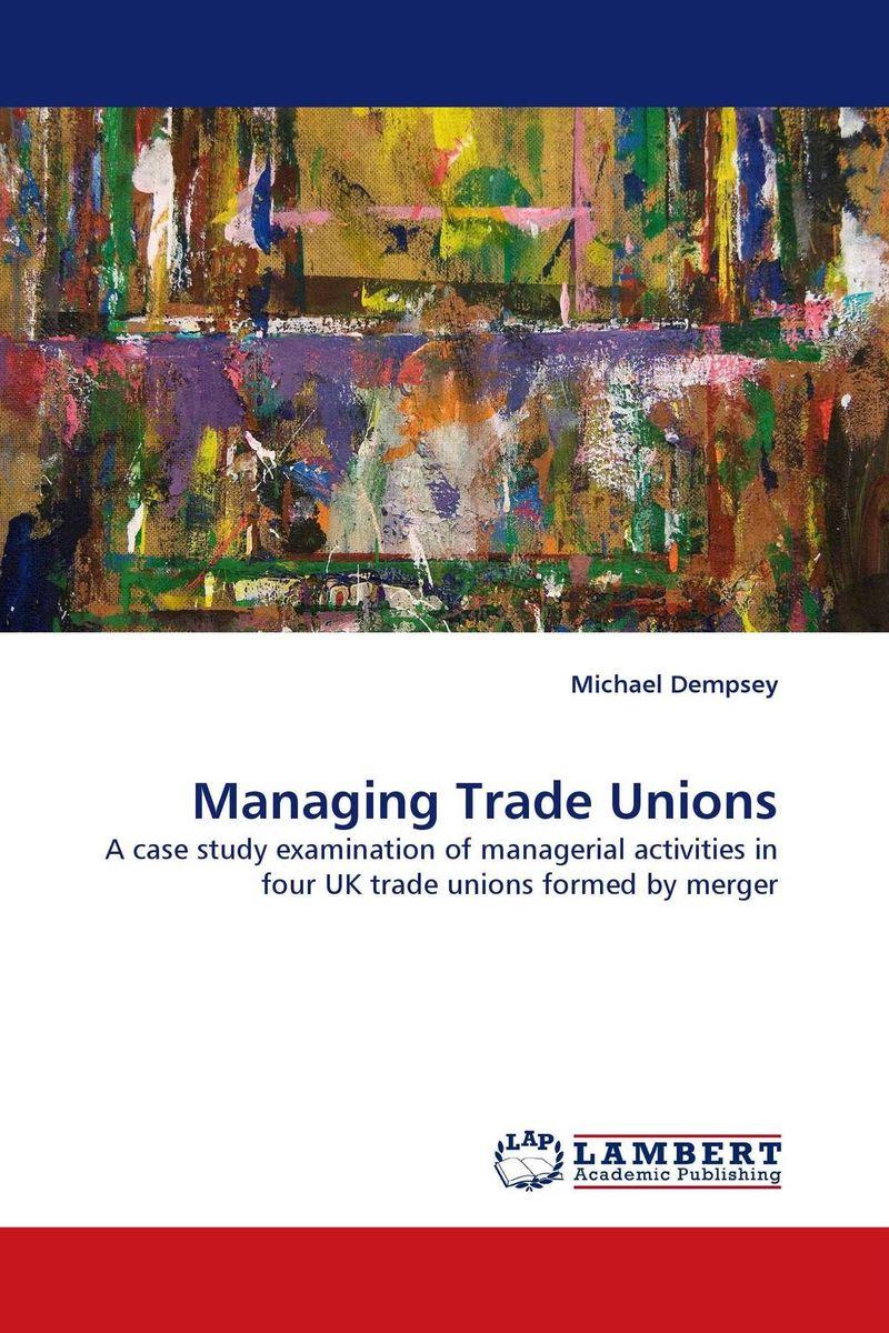 Managing Trade Unions