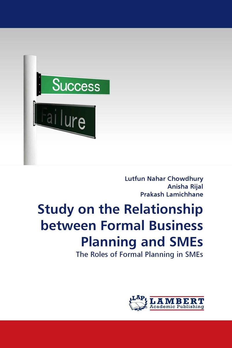Study on the Relationship between Formal Business Planning and SMEs