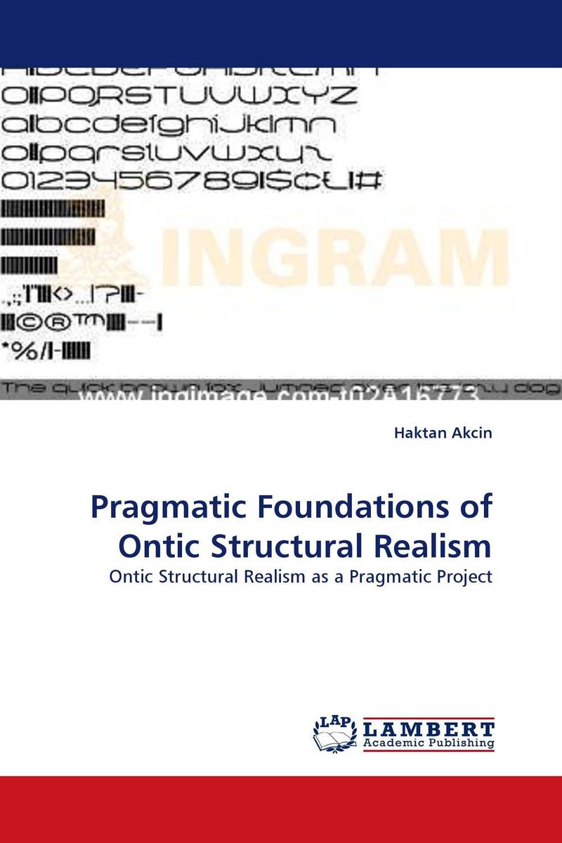 Pragmatic Foundations of Ontic Structural Realism