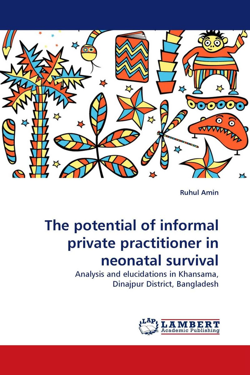 The potential of informal private practitioner in neonatal survival