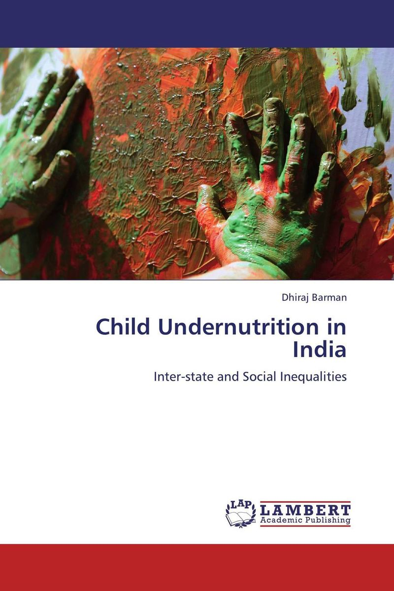Child Undernutrition in India bir pal singh social inequality and exclusion of scheduled tribes in india