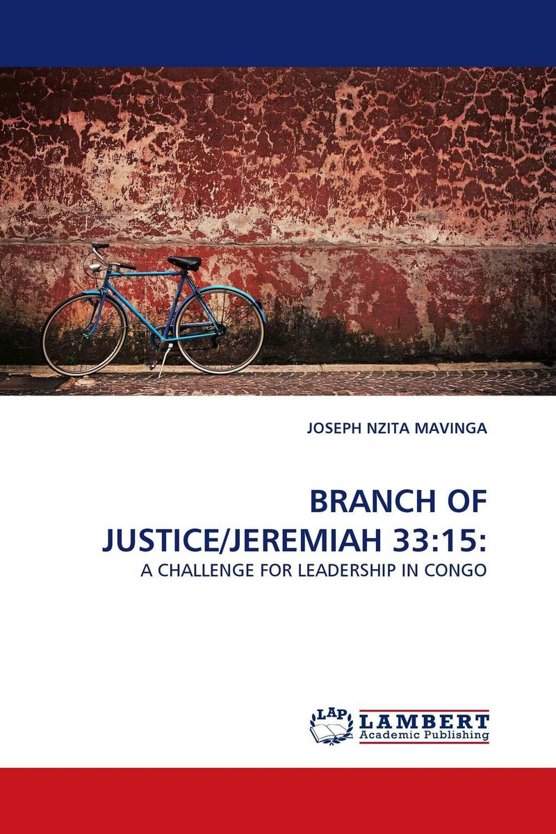 BRANCH OF JUSTICE/JEREMIAH 33:15: administrative justice in context
