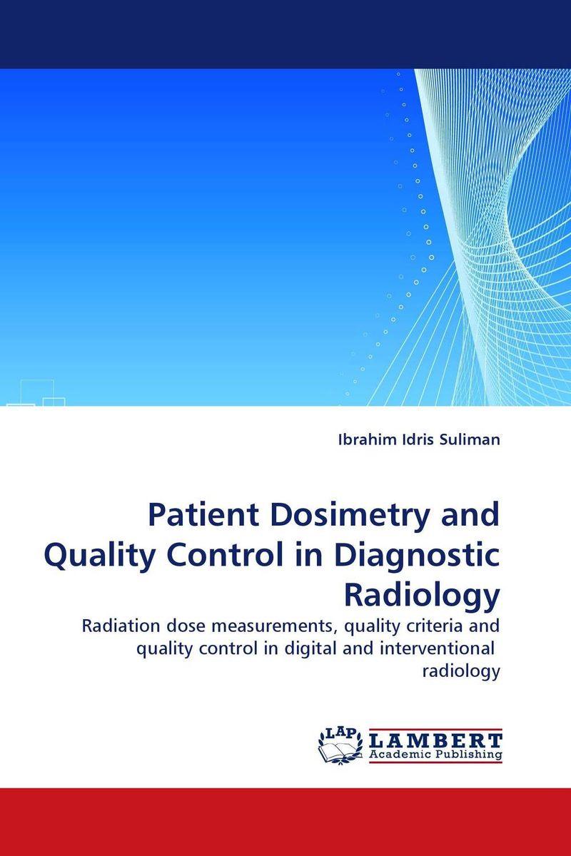 купить Patient Dosimetry and Quality Control in Diagnostic Radiology недорого