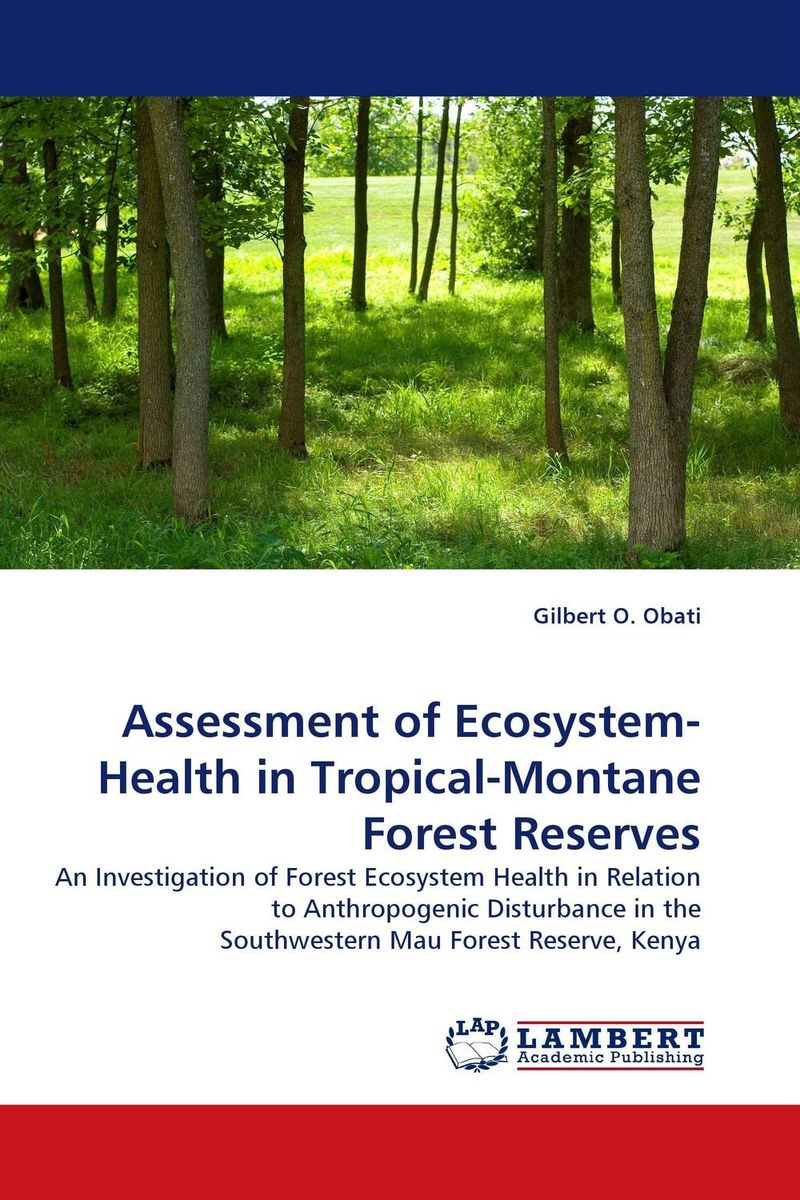 цена на Assessment of Ecosystem-Health in Tropical-Montane Forest Reserves