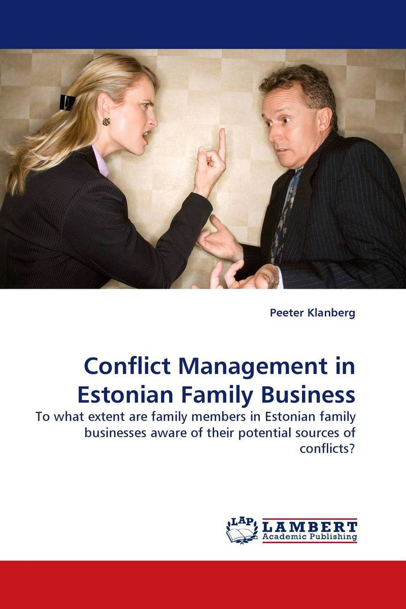 Conflict Management in Estonian Family Business changing attitude of family towards women in family business