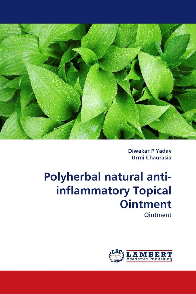 Polyherbal natural anti-inflammatory Topical Ointment