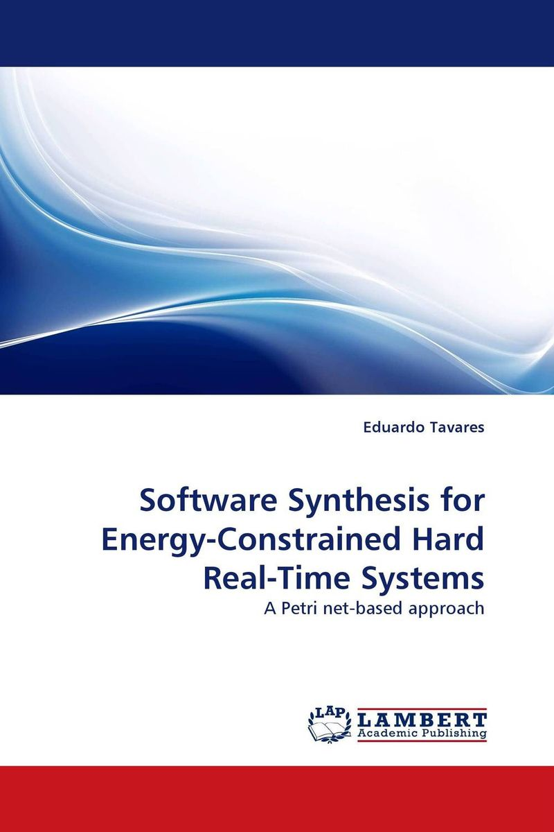 Software Synthesis for Energy-Constrained Hard Real-Time Systems real time systems development