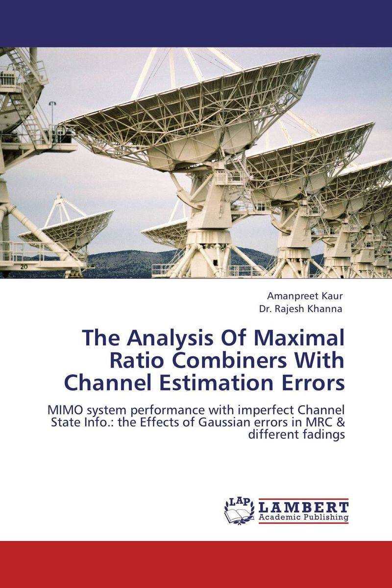 The Analysis Of Maximal Ratio Combiners With Channel Estimation Errors the comedy of errors