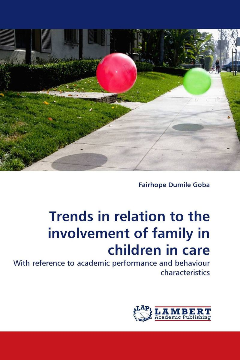 Trends in relation to the involvement of family in children in care men s involvement in family planning
