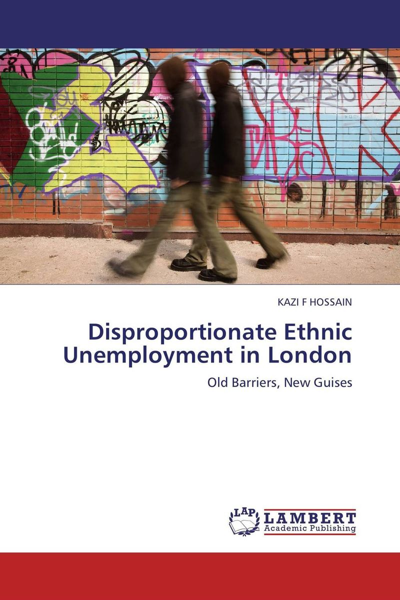 Disproportionate Ethnic Unemployment in London prostate screening motivating factors and barriers
