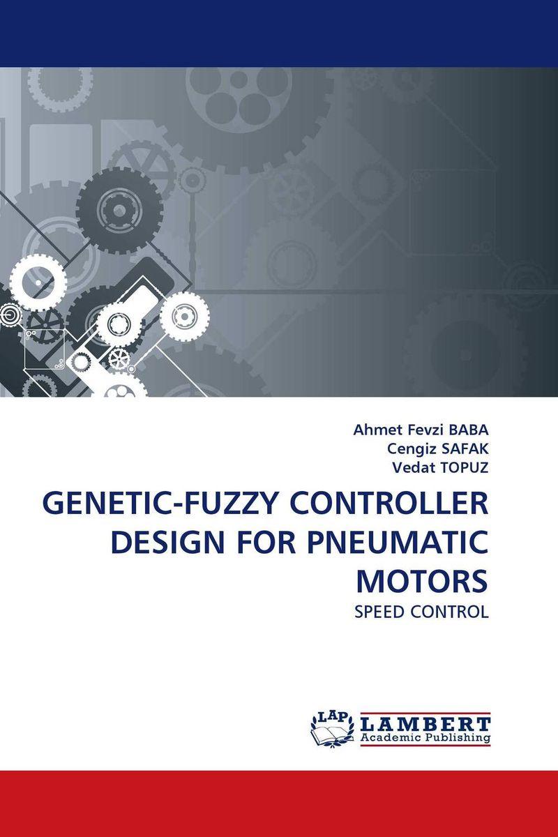 GENETIC-FUZZY CONTROLLER DESIGN FOR PNEUMATIC MOTORS a genetic algorithm for vlsi floorplanning