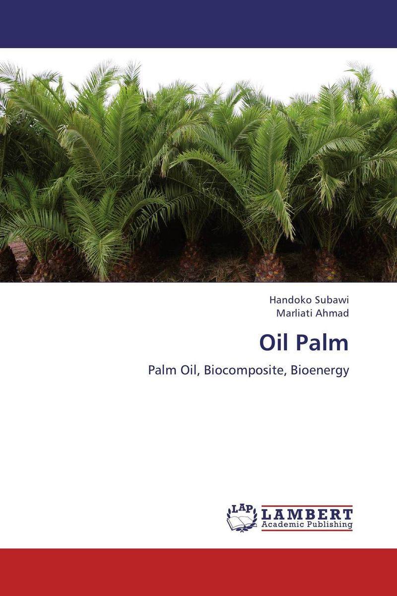 Oil Palm an economic analysis of oil palm plantation in northeastern thailand