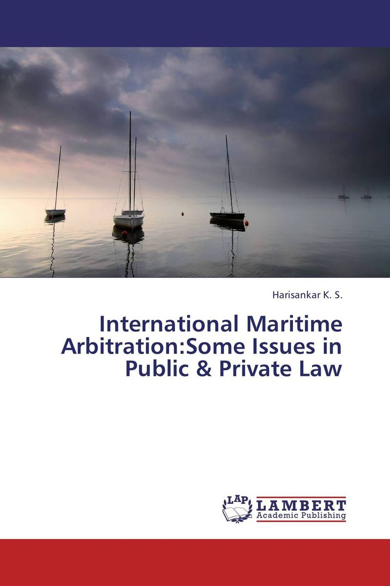 International Maritime Arbitration:Some Issues in Public & Private Law venice a maritime republic