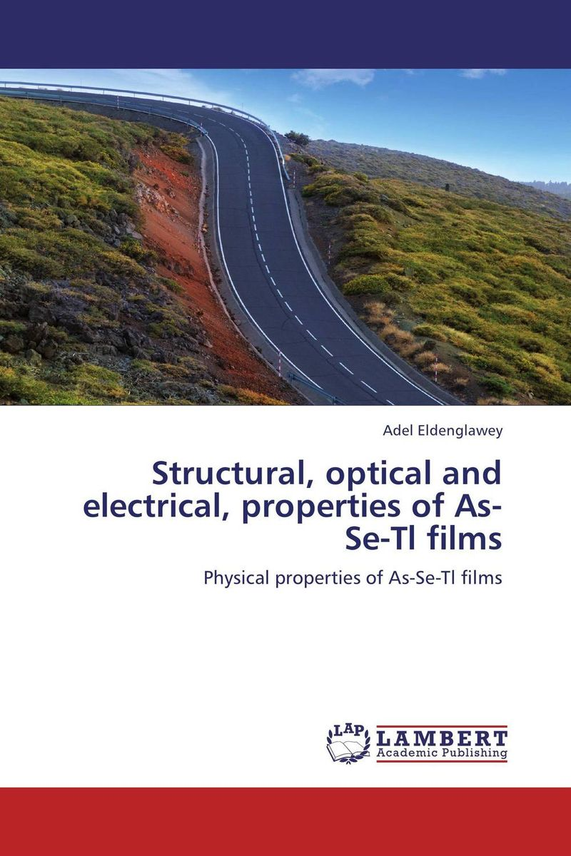 Structural, optical and electrical, properties of As-Se-Tl films girjesh singh v ganesan and s b shrivastava structural studies of nano crystalline metal oxide films