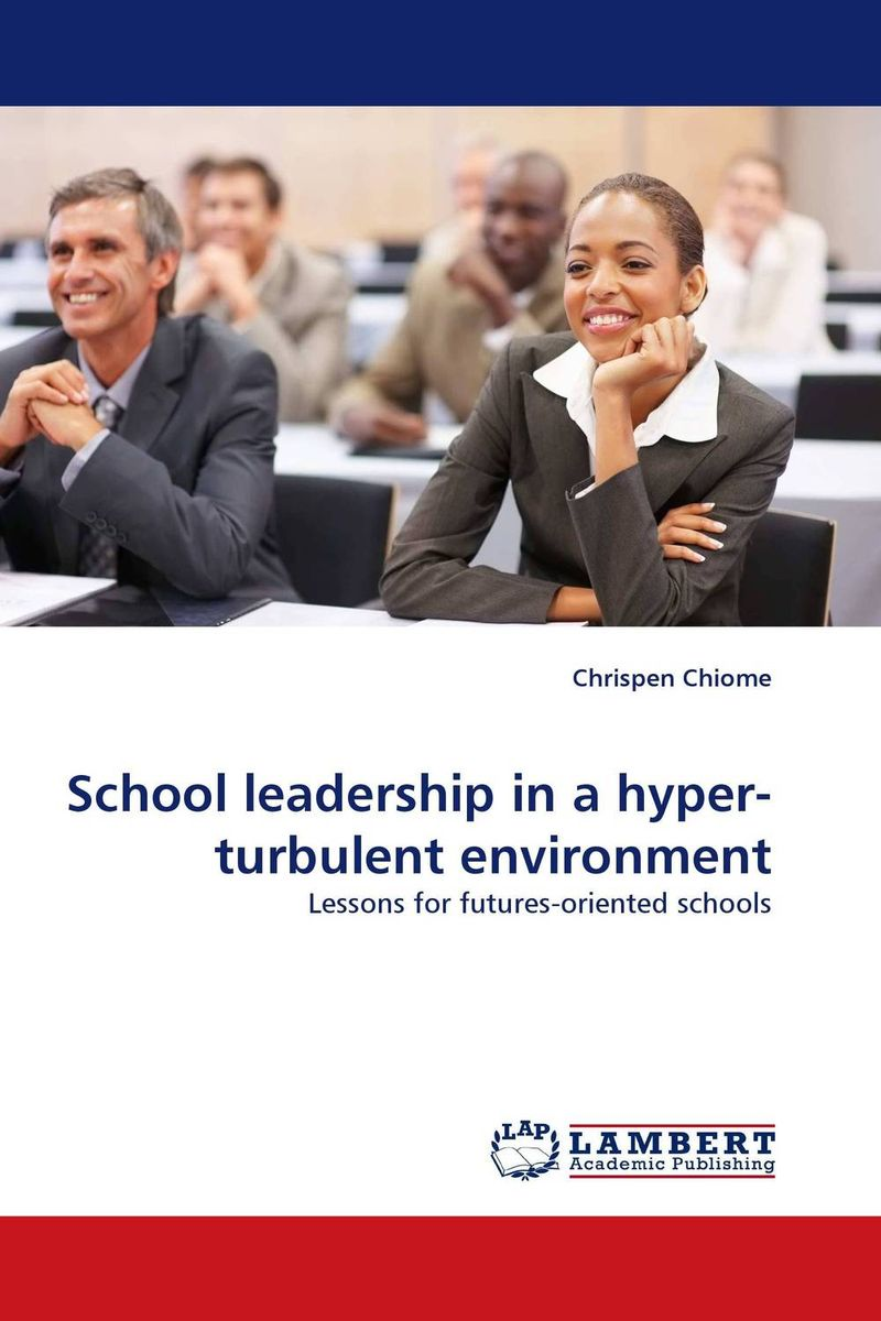 School leadership in a hyper-turbulent environment role of school leadership in promoting moral integrity among students