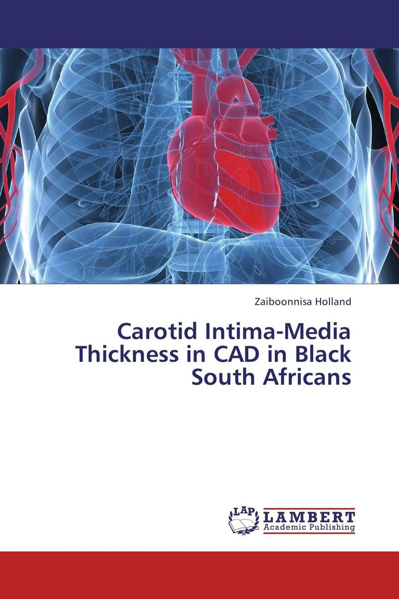 Carotid Intima-Media Thickness in CAD in Black South Africans the second media age
