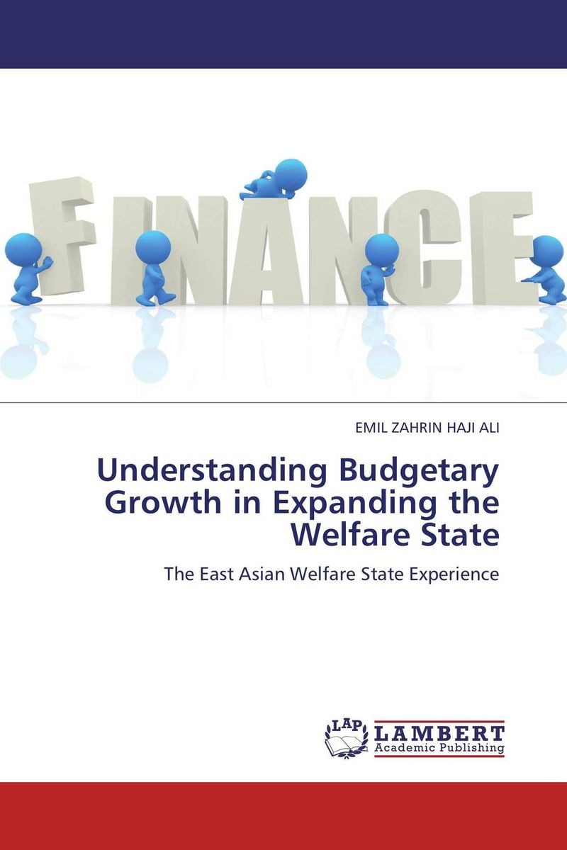 Understanding Budgetary Growth in Expanding the Welfare State