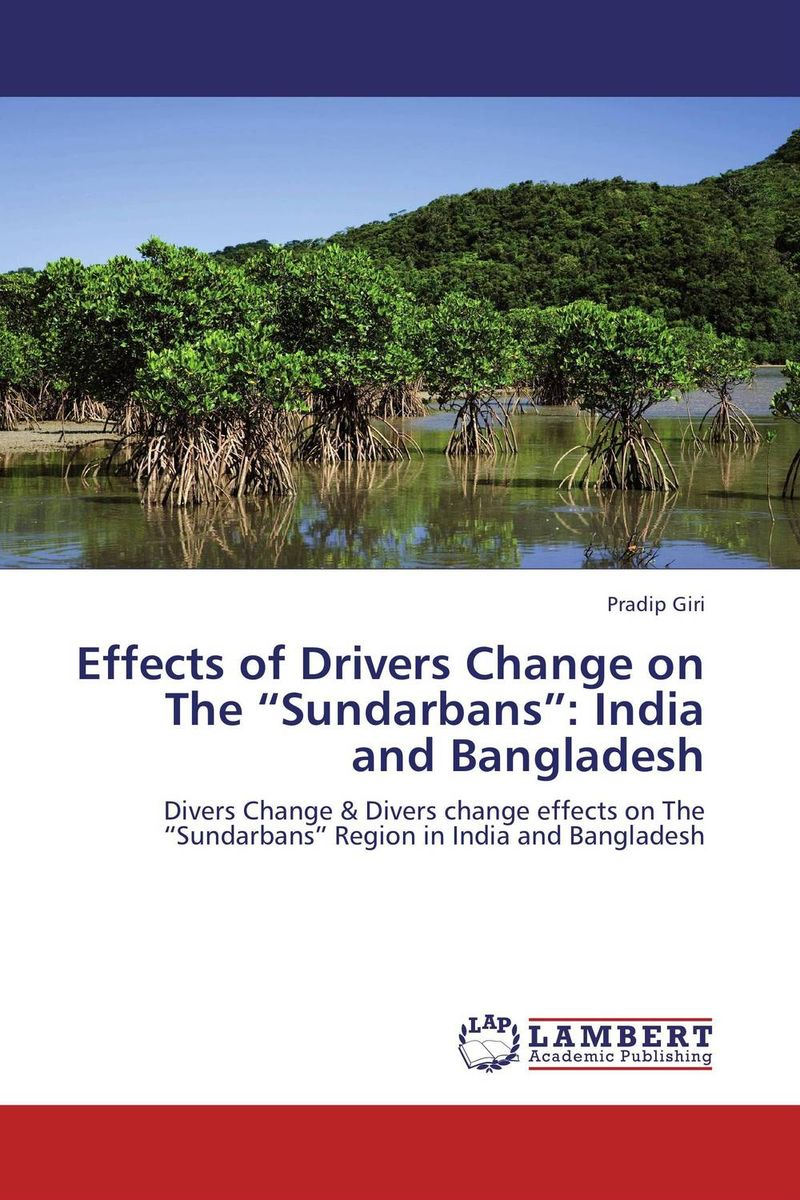 "Effects of Drivers Change on The ""Sundarbans"": India and Bangladesh adderley cannonball adderley cannonball things are getting better"