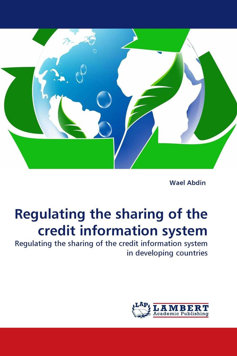 Regulating the sharing of the credit information system the borrower