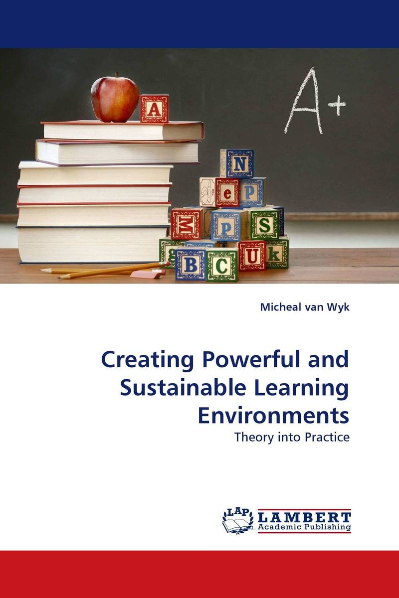 Creating Powerful and Sustainable Learning Environments g james daichendt artist–teacher – a philosophy for creating and teaching