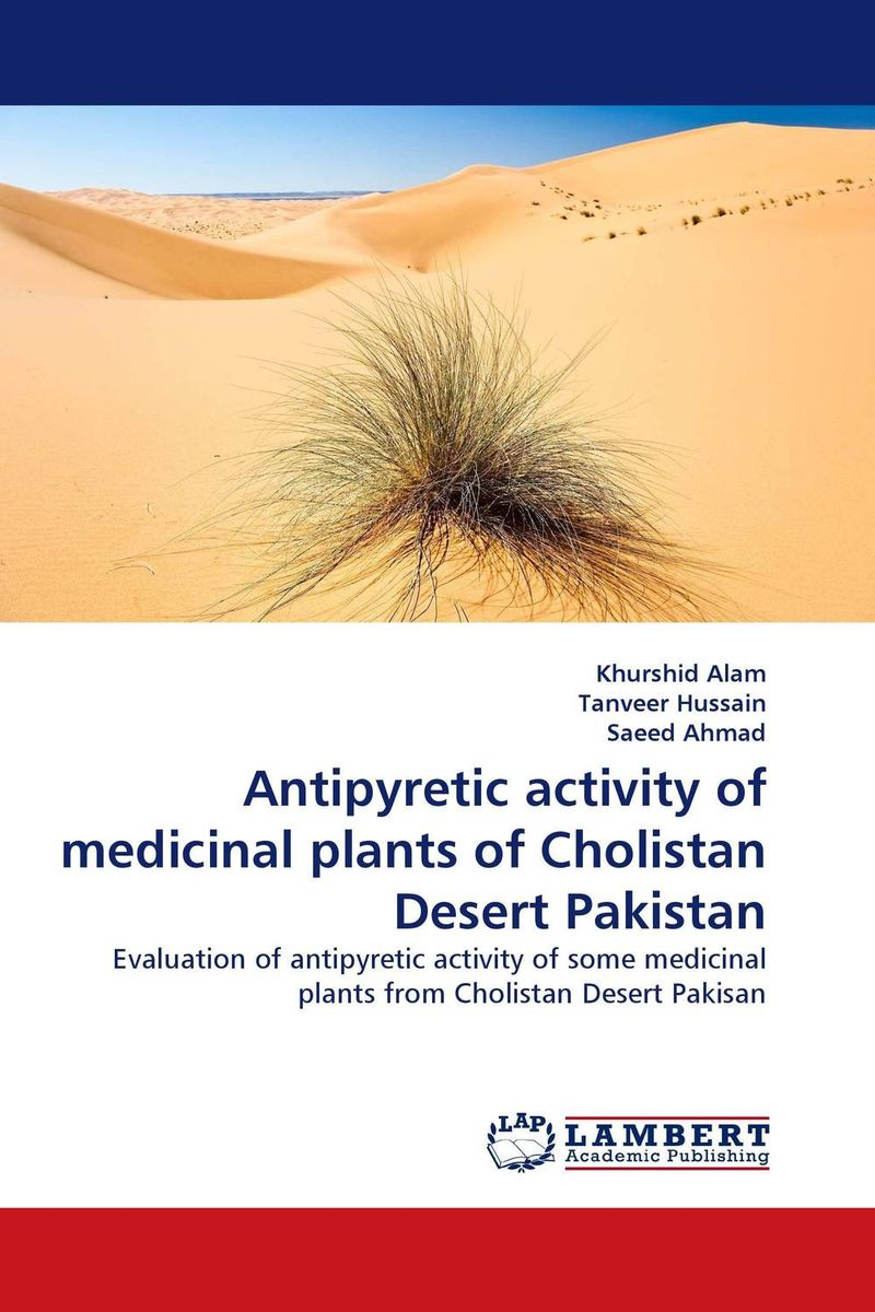 Antipyretic activity of medicinal plants of Cholistan Desert Pakistan effect of medicinal plant extracts on the viability of protoscoleces