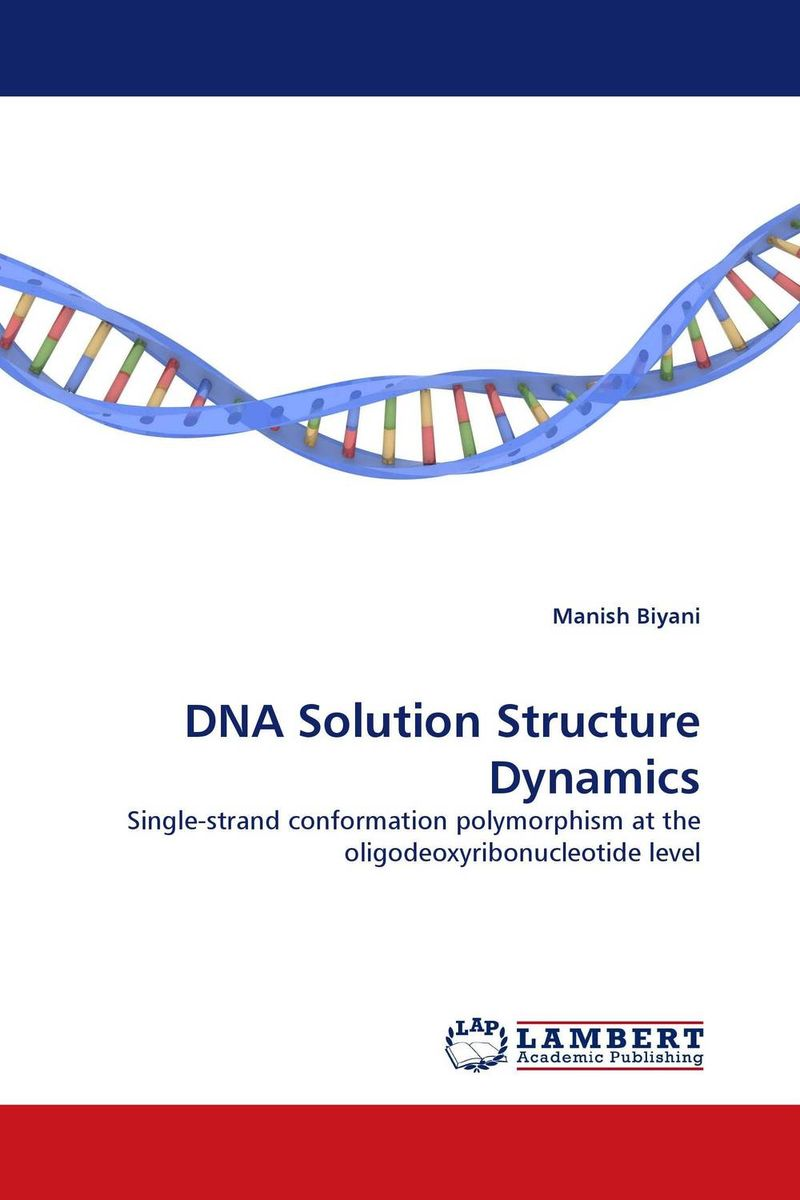 DNA Solution Structure Dynamics patrick w jordan how to make brilliant stuff that people love and make big money out of it