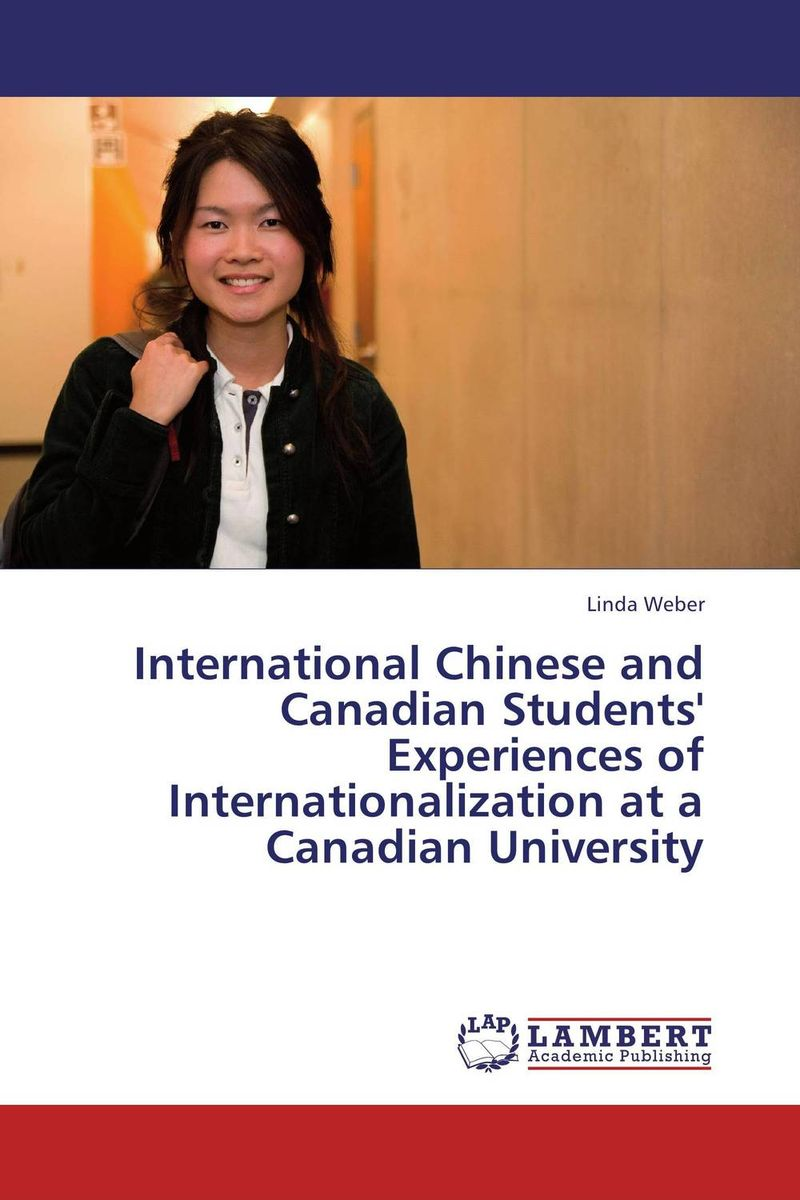 Chinese and Canadian Students' Experiences of Internationalization the salmon who dared to leap higher
