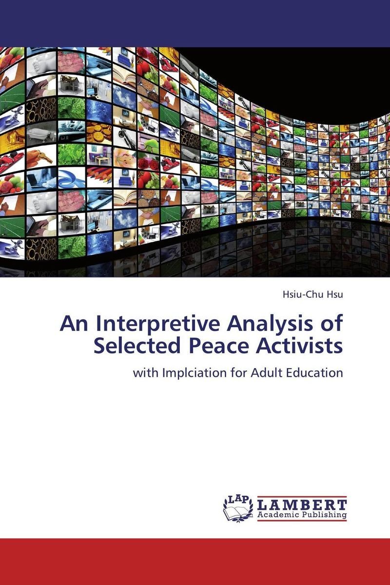 An Interpretive Analysis of Selected Peace Activists peace education at the national university of rwanda