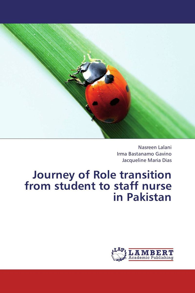Journey of Role transition from student to staff nurse in Pakistan